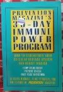 Prevention Magazines 30-Day Immune Power Program: How to Strengthen Your Cellular Defense System and Resist Disease