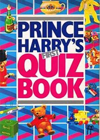 Prince Harrys First Quiz Book
