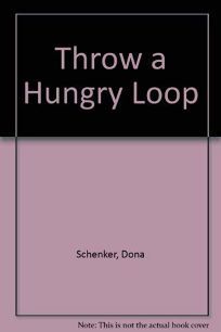 Throw a Hungry Loop