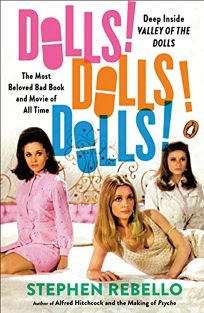 Dolls! Dolls! Dolls!: Deep Inside Valley of the Dolls