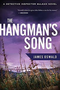 The Hangman's Song: A Detective Inspector McLean Novel