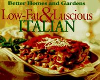Low-Fat & Luscious Italian