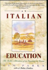 An Italian Education: The Further Adventures of an Expatriate in Verona