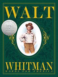 WALT WHITMAN: Words for America