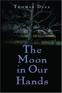 THE MOON IN OUR HANDS