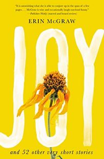 Joy: And 52 Other Very Short Stories