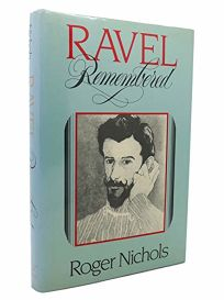 Ravel Remembered