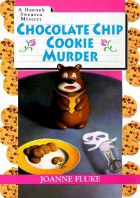 Chocolate Chip Cookie Murder: A Hannah Swensen Mystery