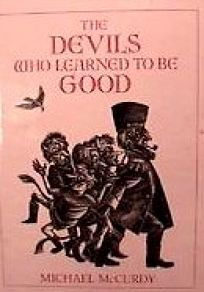 The Devils Who Learned to Be Good