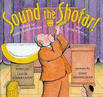 Sound the Shofar!: A Story for Rosh Hashanah and Yom Kippur