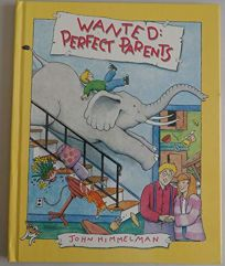 Wanted: Perfect Parents Hard Cover