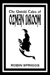 The Untold Tales of Ozman Droom
