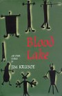 Blood Lake: And Other Stories