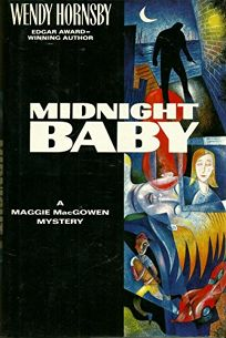 Midnight Baby: 2a Maggie Macgowen Mystery