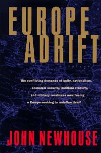 Europe Adrift: The Conflicting Demands of Unity