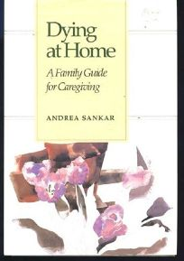 Dying at Home: A Family Guide for Caregiving