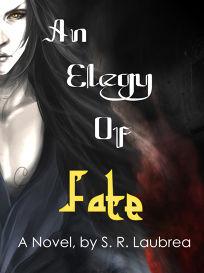 An Elegy of Fate