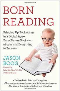 Nonfiction book review the boy who was raised as a dog and other born reading bringing up bookworms in a digital agefrom picture books to ebooks and everything in between fandeluxe Images