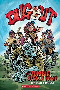 Children's Book Review: Dugout: The Zombie Steals Home by Scott Morse. Graphix, $24.99 (256p) ISBN 978-1-338-18809-7