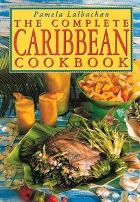 The Complete Caribbean Cookbook