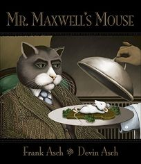MR. MAXWELLS MOUSE