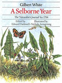 A Selborne Year: The Naturalists Journal for 1784