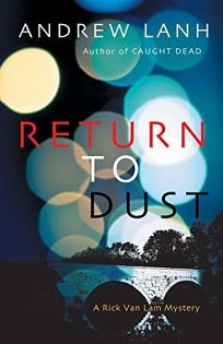 Return to Dust: A Rick Van Lam Mystery