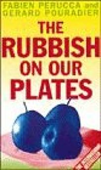 The Rubbish on Our Plates