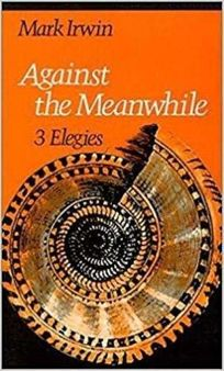 Against the Meanwhile