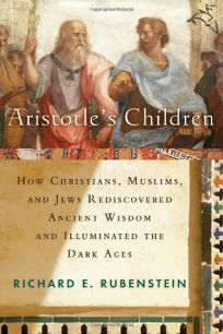 ARISTOTLES CHILDREN: How Christians