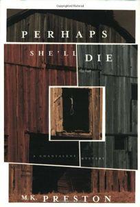 Perhaps Shell Die: A Chantalene Mystery