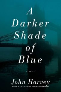 A Darker Shade of Blue: Stories