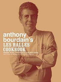 ANTHONY BOURDAINS LES HALLES COOKBOOK: Strategies