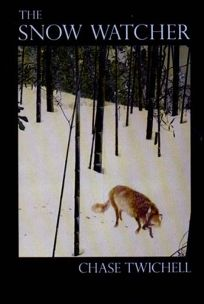 The Snow Watcher: Poems