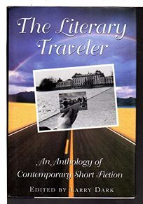 Literary Traveller: 2an Anthology of Contemporary Short Fiction