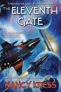 Sci-Fi/Fantasy/Horror Book Review: The Eleventh Gate by Nancy Kress. Baen, $16 trade paper (352p) ISBN 978-1-9821-2458-8