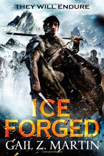 Ice Forged: Book One of the Ascendant Kingdoms Saga