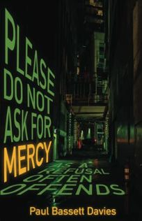 Please Do Not Ask for Mercy as a Refusal Often Offends