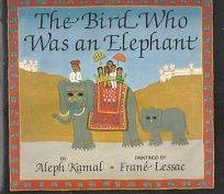 The Bird Who Was an Elephant