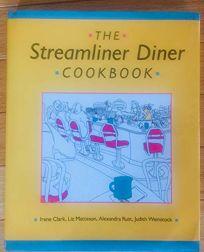 The Streamliner Diner Cookbook
