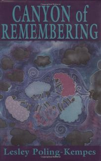 Canyon of Remembering Cloth