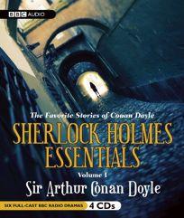 The Favorite Stories of Conan Doyle: Sherlock Holmes Essentials
