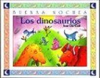 Los Dinosaurios = The Dinosaurs