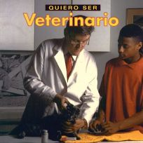 Quiero Ser Veterinario = I Want to Be a Vet