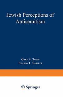 Jewish Perceptions of Anti-Semitism: