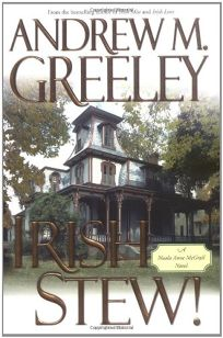 IRISH STEW! A Nuala Anne McGrail Novel