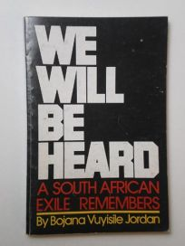 We Will Be Heard: A South African Exile Remembers