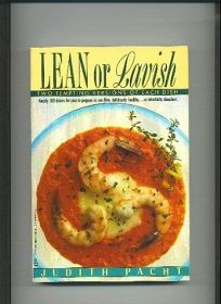 Lean or Lavish: Two Tempting Versions of Each Dish