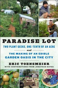 Paradise Lot: Two Plant Geeks
