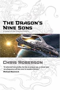 The Dragon's Nine Sons: A Novel of the Celestial Empire